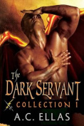 The Dark Servant Collection 1