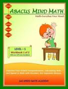 Abacus Mind Math Level 1 Workbook 1 of 2