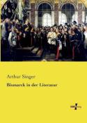 Bismarck in Der Literatur [GER]
