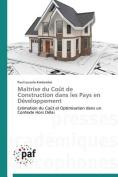 Maitrise Du Cout de Construction Dans Les Pays En Developpement  [FRE]