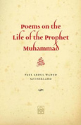 Poems on the Life of the Prophet Muhammad