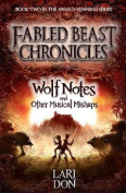 Wolf Notes and Other Musical Mishaps (Kelpies
