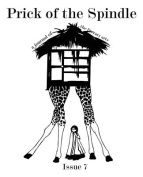 Prick of the Spindle Print Edition - Issue 7