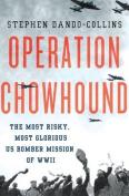 Operation Chowhound