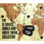 The Ultimate World War Movie Theme Collection