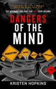 Dangers of the Mind...