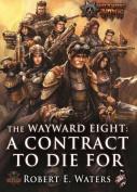 The Wayward Eight