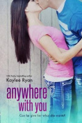 Anywhere With You (Volume 1)