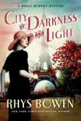 City of Darkness and Light (Molly Murphy Mysteries
