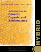 Introduction to General, Organic and Biochemistry, Hybrid Edition (with Owlv2 with Mindtap Reader, 4 Terms