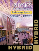 Physics for Scientists and Engineers, Technology Update, Hybrid Edition