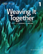 Weaving It Together 1 Student Book