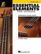 Essential Elements for Ukulele, Ukulele Book 1