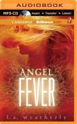 Angel Fever (Angel  [Audio]
