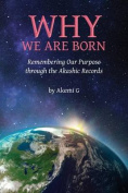 Why We Are Born