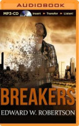 Breakers (Breakers Novels) [Audio]