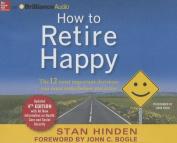 How to Retire Happy [Audio]