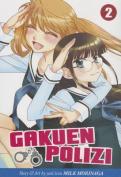 Gakuen Polizi, Volume 2