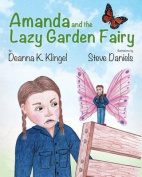Amanda and the Lazy Garden Fairy