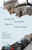 Jewish and Non-Jewish Spaces in Urban Context