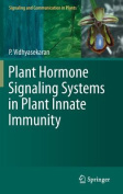 Plant Hormone Signaling Systems in Plant Innate Immunity