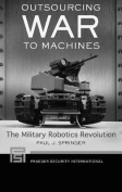 Outsourcing War to Machines