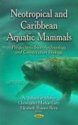 Neotropical & Caribbean Aquatic Mammals