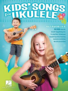Kids' Songs for Ukulele Uke Book