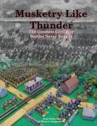 Musketry Like Thunder