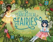 Fantastical Fairies Flash Cards