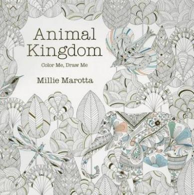 Animal Kingdom Color Me Draw Millie Marotta Adult Coloring Book