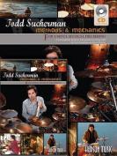 Todd Sucherman - Methods & Mechanics  : For Useful Musical Drumming