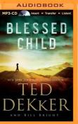 Blessed Child (Caleb Books) [Audio]