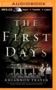 The First Days  [Audio]