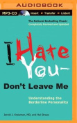 I Hate You Don't Leave Me [Audio]