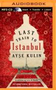 Last Train to Istanbul [Audio]