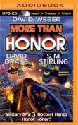 More Than Honor  [Audio]