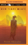 Who Fears Death [Audio]
