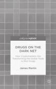 Drugs on the Dark Net