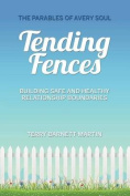 Tending Fences