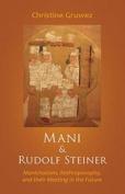 Mani and Rudolf Steiner