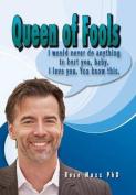 Queen of Fools