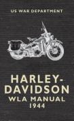 Harley Davidson WLA Manual 1944