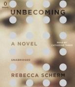Unbecoming [Audio]
