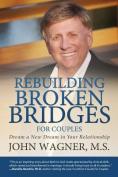 Rebuilding Broken Bridges for Couples