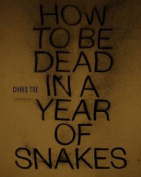 How to Be Dead in a Year of Snakes