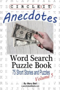 Circle It, Anecdotes, Word Search, Puzzle Book