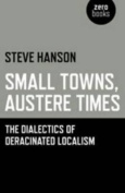 Small Towns, Austere Times