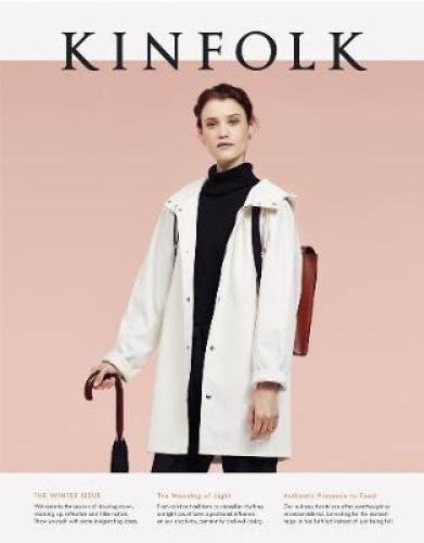 Kinfolk Volume 14: The Winter Issue by Kinfolk.