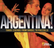 Argentina! Tango Legends from Gardel to Piazzolla [Digipak]